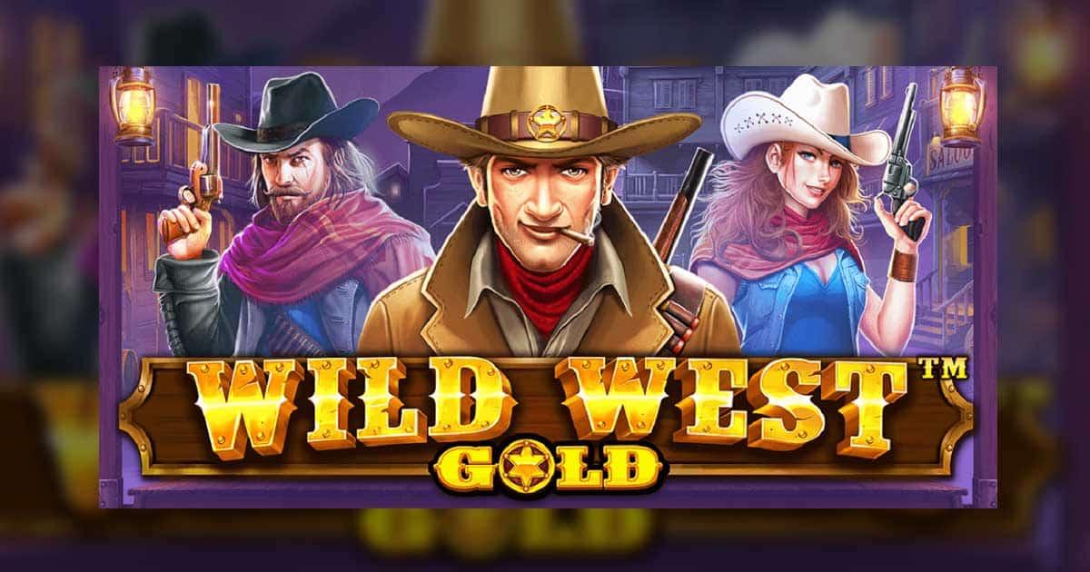 แนะนำพนันWild West Gold